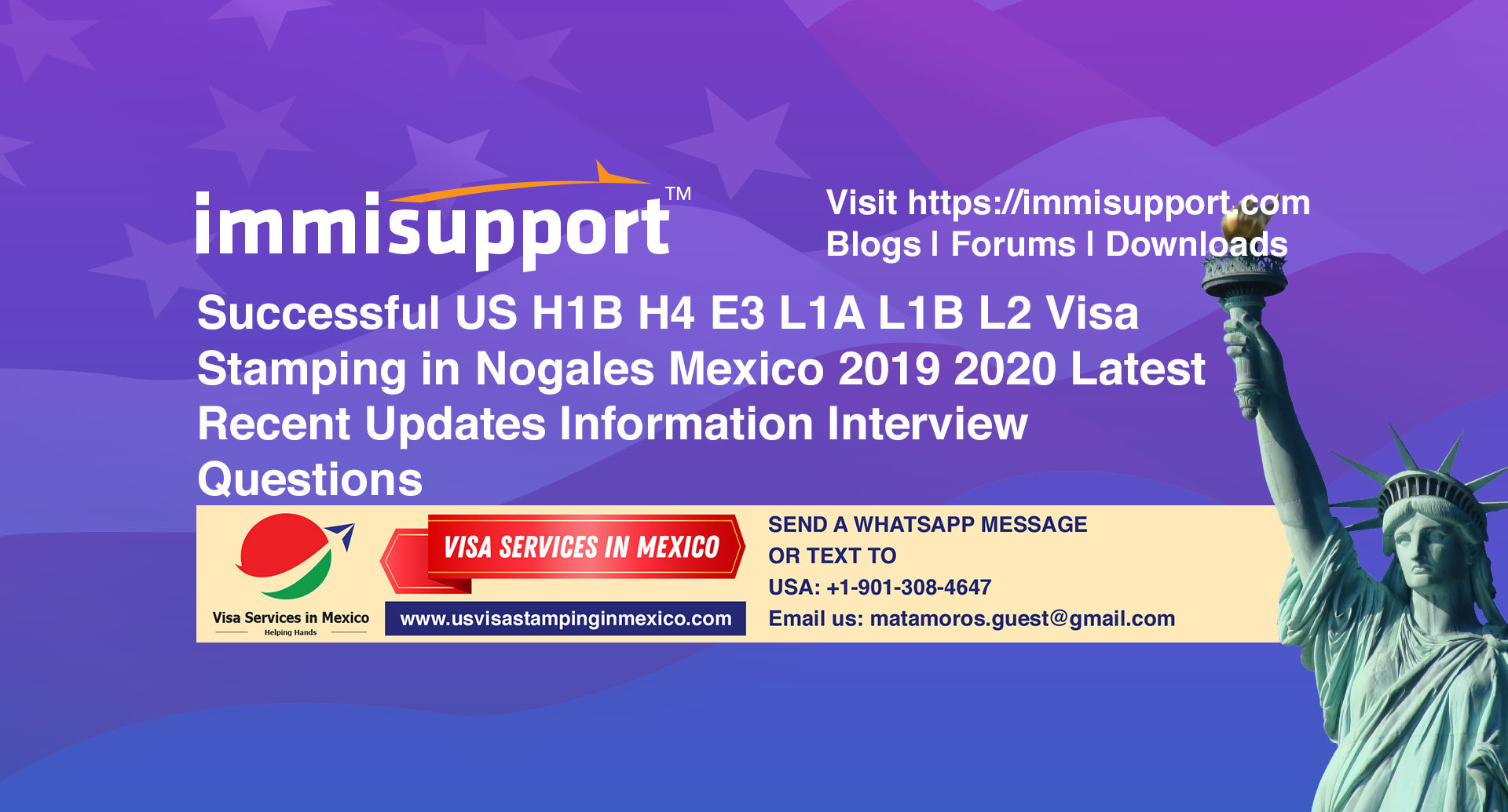Successful US H1B H4 E3 L1A L1B L2 Visa Stamping in Nogales Mexico 2019 2020 Latest Recent Updates Information Interview Questions