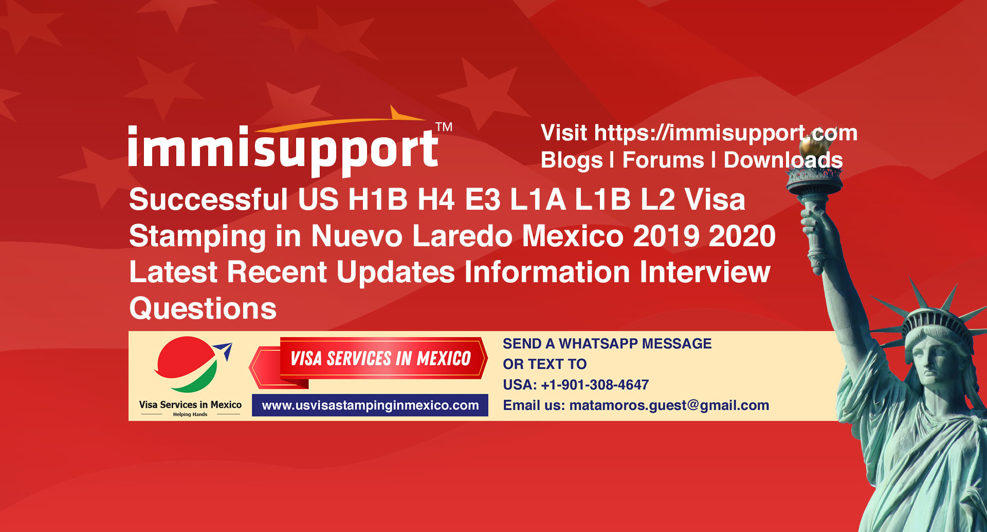 Successful US H1B H4 E3 L1A L1B L2 Visa Stamping in Nuevo Laredo Mexico 2019 2020 Latest Recent Updates Information Interview Questions