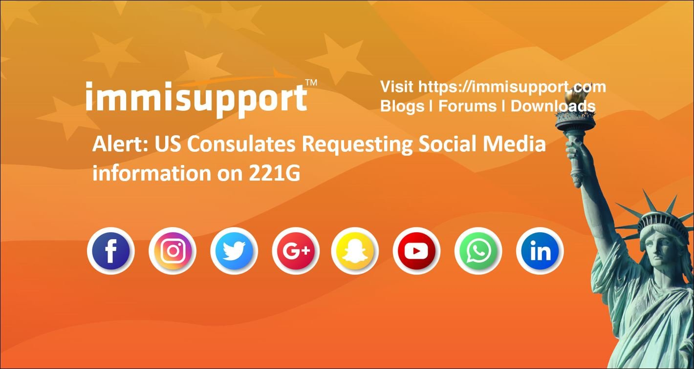 US Consulates Requesting Social Media information on 221G