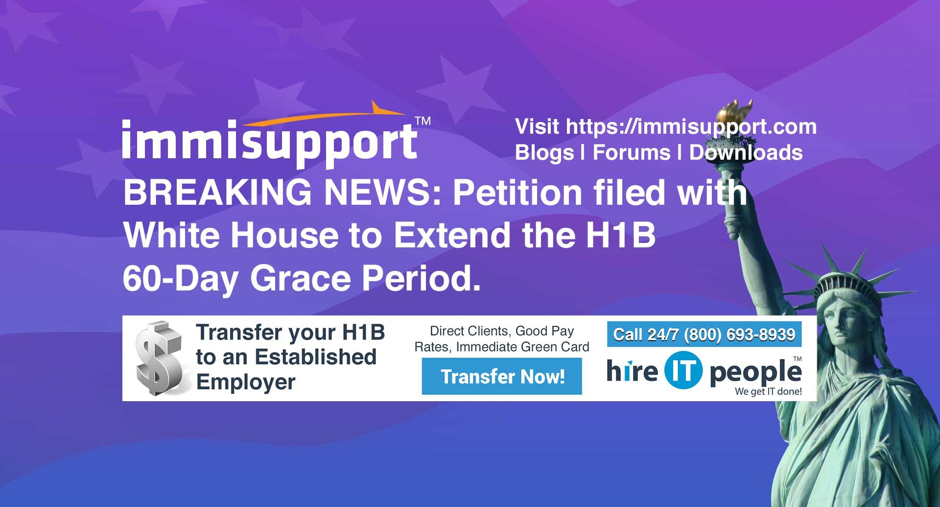 BREAKING NEWS: Petition filed with White House to Extend the H1B 60-Day Grace Period.