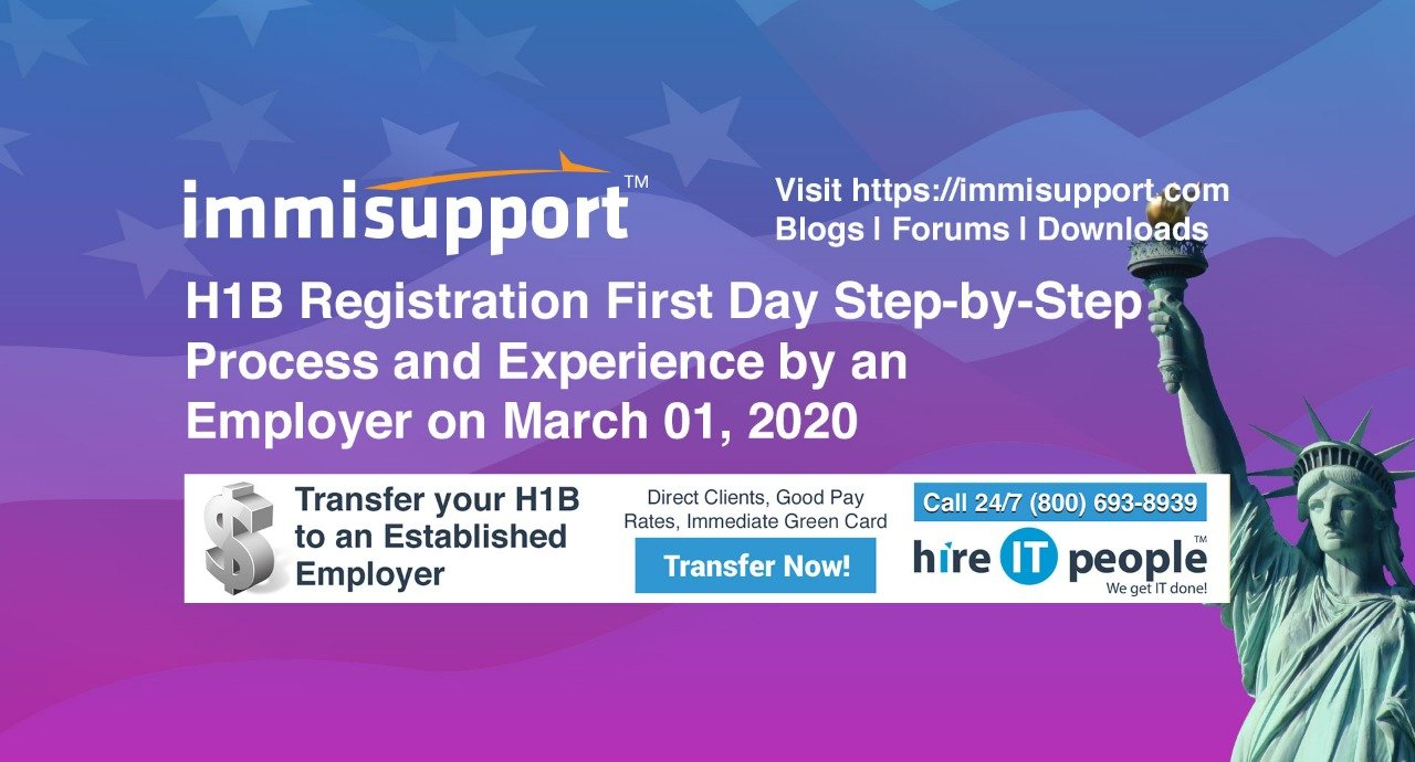H1B Registration First Day Step-by-Step Process and Experience by an Employer on March 01, 2020